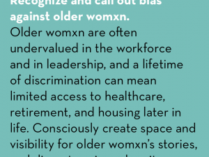 #CountMeIn Call to Action Week 18: Recognize and call out bias against older womxn.