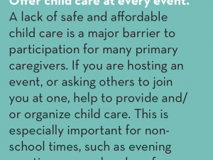 #CountMeIn Call to Action Week 20: Offer child care at every event.